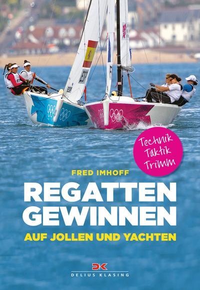 Bootsport Sport Clever Auf Seen Segeln Deutschland Schönste Binnenreviere Segelreviere Segelschule Buch