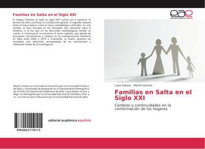 Familias en Salta en el Siglo XXI : Cambios y continuidades en la conformación de los hogares - Luisa Salazar