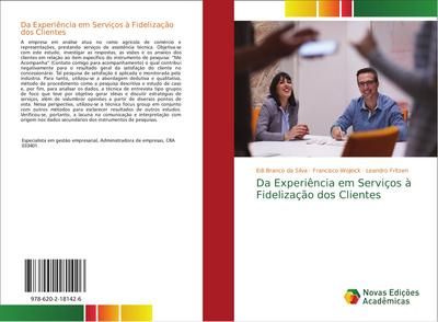 Da Experiência em Serviços à Fidelização dos Clientes - Edi Branco da Silva