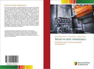 Recall no setor metalúrgico : Estudo de caso no setor de peças automotivas