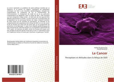 Le Cancer : Perceptions et Attitudes dans la Wilaya de Sétif - Hafida Boukharouba