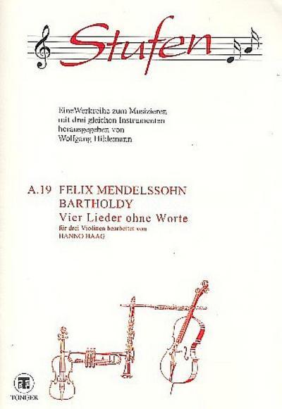 4 Lieder ohne Worte für 3 ViolinenPartitur: Felix Mendelssohn-Bartholdy