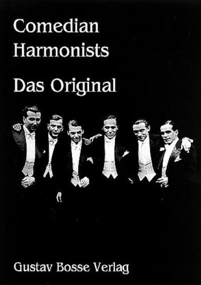 Comedian Harmonists. Das Original 1 : Fünf: Ulrich Etscheit