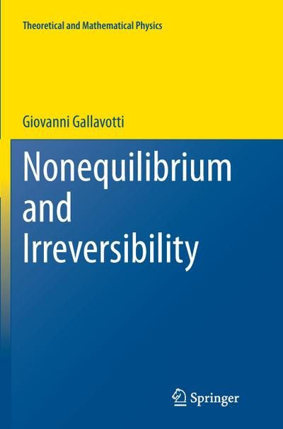 Nonequilibrium And Irreversibility Giovanni Gallavotti