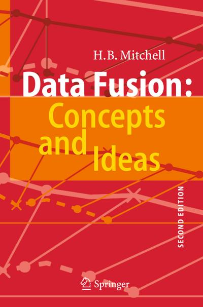 Data Fusion: Concepts and Ideas: H B Mitchell