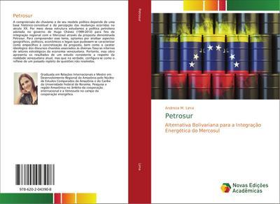 Petrosur : Alternativa Bolivariana para a Integração Energética do Mercosul - Andreza M. Lima