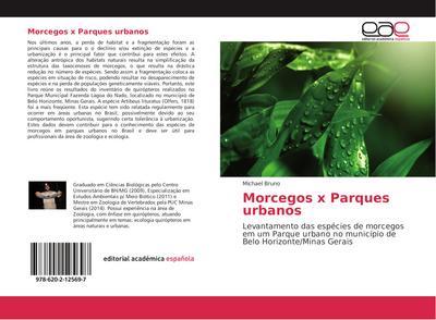 Morcegos x Parques urbanos : Levantamento das espécies de morcegos em um Parque urbano no município de Belo Horizonte/Minas Gerais - Michael Bruno