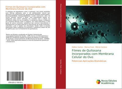 Filmes de Quitosana Incorporados com Membrana Celular do Ovo : Potenciais Aplicações Biomédicas - Kleilton Santos