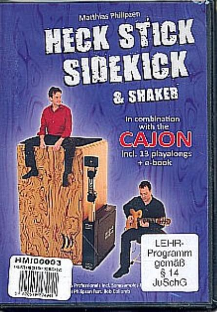 Heck Stick, Sidekick & Shaker in Combinationwith: Matthias Philipzen