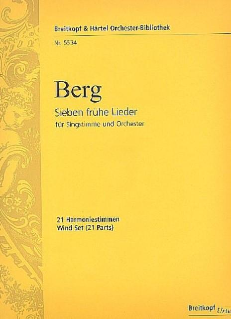 7 frühe Lieder :für Gesang und Orchester: Alban Berg