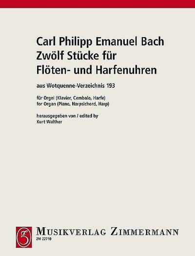 12 Stücke für Flöten- und Harfenuhren Wq193: Carl Philipp Emanuel
