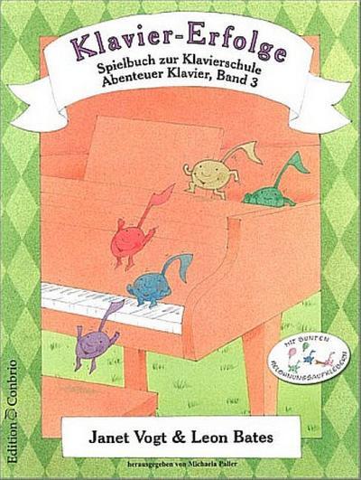 Klavier-Erfolge Spielbuch zur Klavierschule 3: Janet Vogt