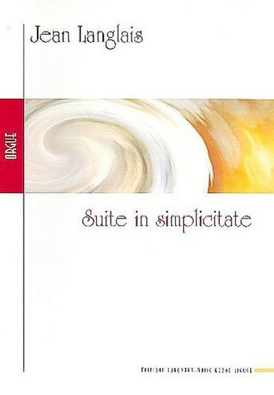 Suite in simplicate :pour orgue: Jean Langlais