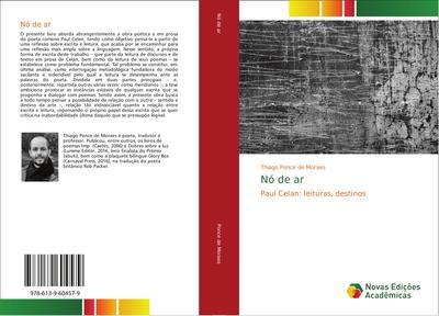 Nó de ar : Paul Celan: leituras, destinos - Thiago Ponce de Moraes