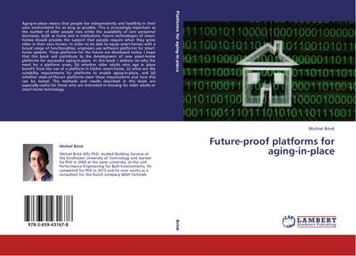 Future-proof platforms for aging-in-place - Michiel Brink
