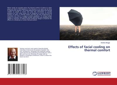 Effects of facial cooling on thermal comfort - Andrew Briggs