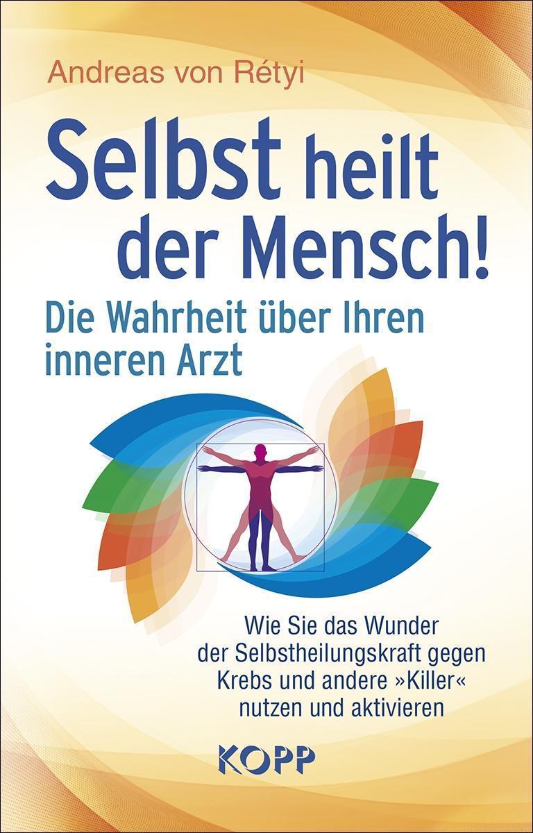 Wirkliche Heilung: Die geistigen Ursachen einer Krankheit entschlüsseln (German Edition)