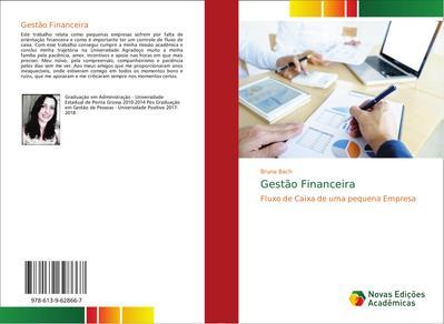 Gestão Financeira : Fluxo de Caixa de uma pequena Empresa - Bruna Bach