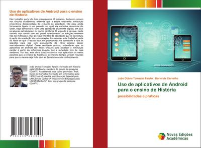 Uso de aplicativos de Android para o ensino de História : possibilidades e práticas - João Otávio Tomazini Fardin