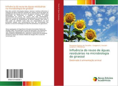 Influ¿ia do reuso de ¿as residu¿as na microbiologia do girassol : Destinado ¿limenta¿ animal - Roseanne Santos de Carvalho