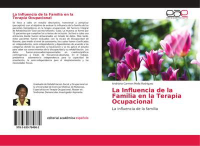La Influencia de la Familia en la Terapia Ocupacional : La influencia de la familia - Andriana Carmen Mella Rodriguez