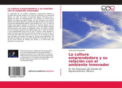 La cultura emprendedora y su relacin con el ambiente innovador