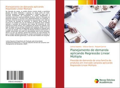 Planejamento de demanda aplicando Regressão Linear Múltipla : Previsão de demanda de uma família de produtos em mercado varejista aplicando Regressão Linear Múltipla - Letícia Siqueira