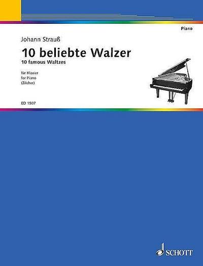 10 beliebte Walzer : für Klavier leicht: Johann (Sohn) Strauß