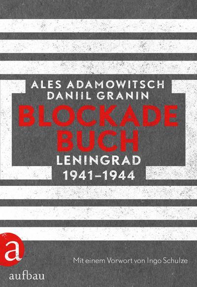 das blockadebuch von ales adamowitsch zvab. Black Bedroom Furniture Sets. Home Design Ideas
