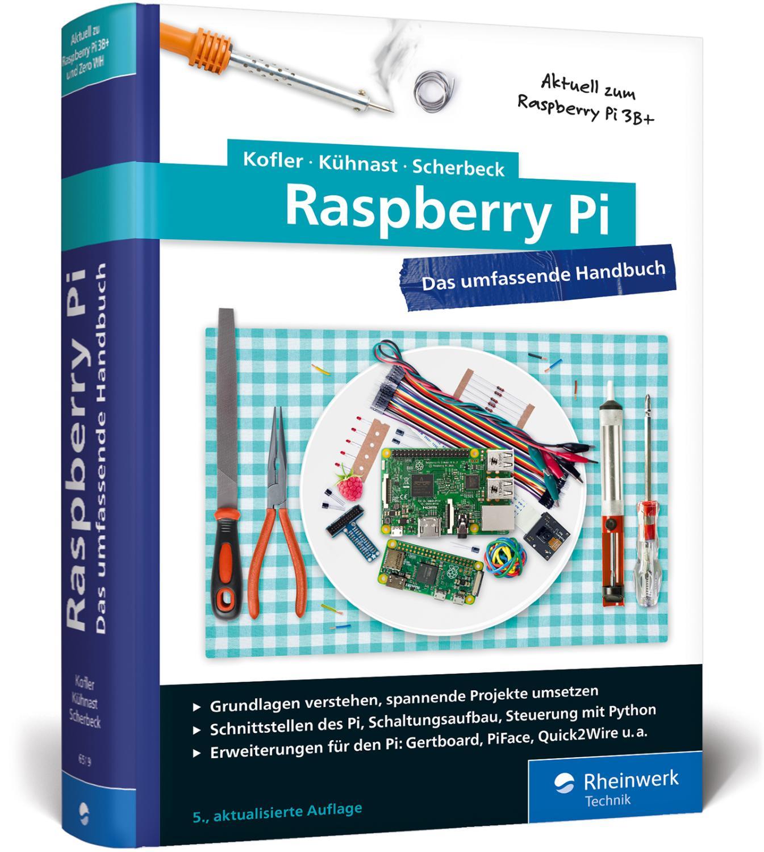 Raspberry Pi Zvab Wiringpi Spi Tft Das Umfassende Handbuch Aktuell Michael Kofler
