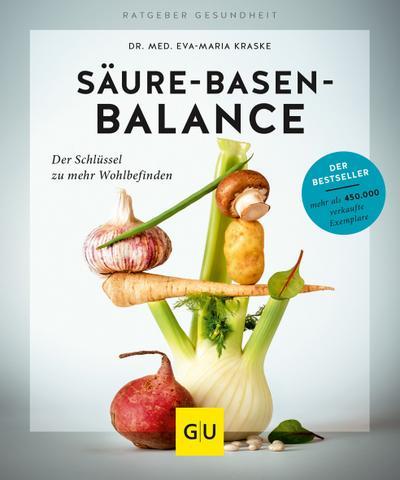 Säure-Basen-Balance : Der Schlüssel zu mehr Wohlbefinden: Eva-Maria Kraske