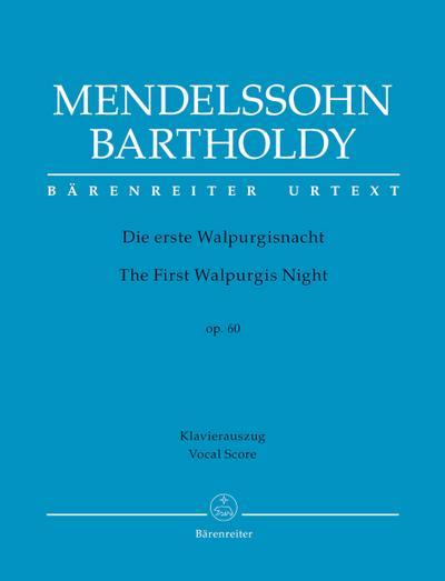 Die erste Walpurgisnacht op.60, Klavierauszug : Ballade: Felix Mendelssohn Bartholdy
