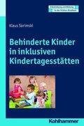Behinderte Kinder in inklusiven Kindertagesstätten: Klaus Sarimski