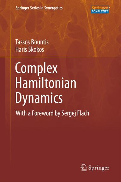 Complex Hamiltonian Dynamics - Tassos Bountis