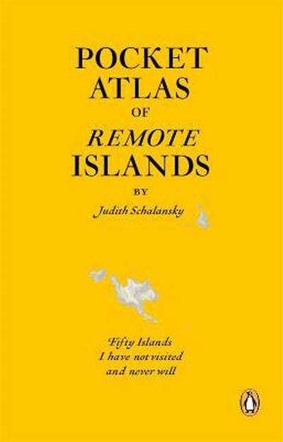 Atlas of Remote Islands: Judith Schalansky