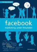 facebook - marketing unter freunden : dialog statt plumper werbung - Felix Holzapfel