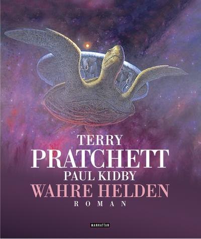 Wahre Helden : Ein Scheibenwelt-Roman - Terry Pratchett