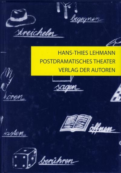 Postdramatisches Theater: Hans-Thies Lehmann