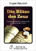 Die Blitze des Zeus : Tagebuchzeichnungen eines Schlaganfall-Patienten - Eugen Baursch