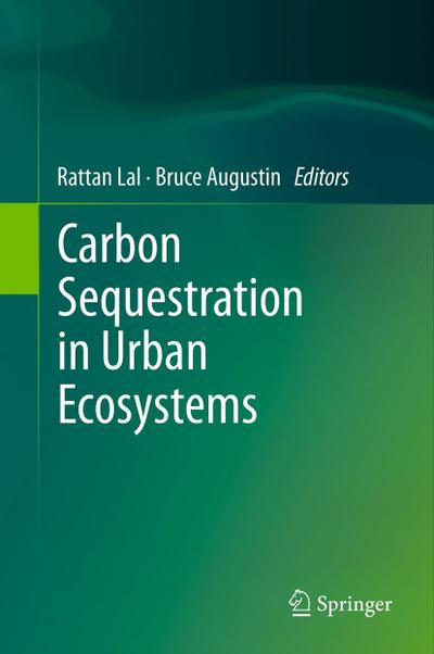Carbon Sequestration in Urban Ecosystems: Rattan Lal