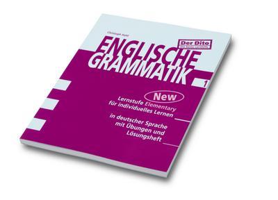 Englische Grammatik. Tl.1 : Lernstufe Elementary für individuelles Lernen. In deutscher Sprache mit Übungen - Christoph Hohl