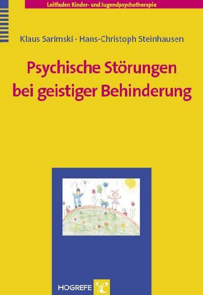 Psychische Störungen bei geistiger Behinderung: Klaus Sarimski