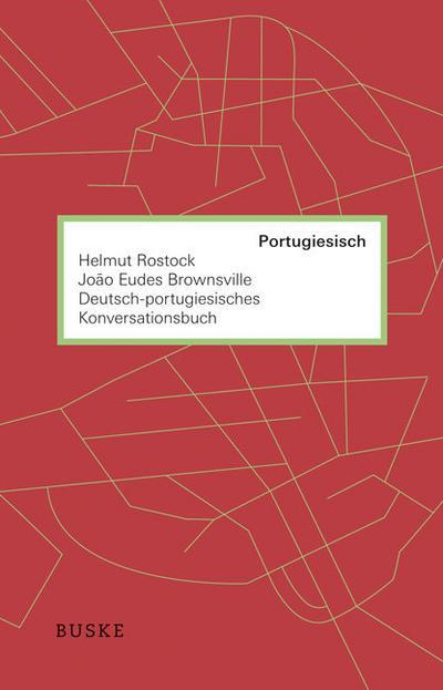 Deutsch-portugiesisches Konversationsbuch - Helmut Rostock