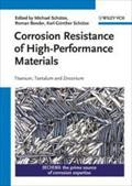 Corrosion Resistance of High-Performance Materials : Titanium,: Michael Schütze