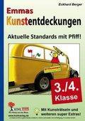 Emmas Kunstentdeckungen 3./4. Schuljahr : Aktuelle Standards mit Pfiff! - Eckhard Berger