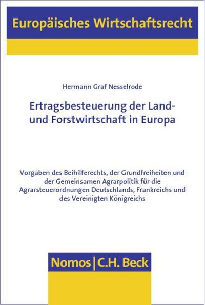 Ertragsbesteuerung der Land- und Forstwirtschaft in Europa: Hermann Graf Nesselrode