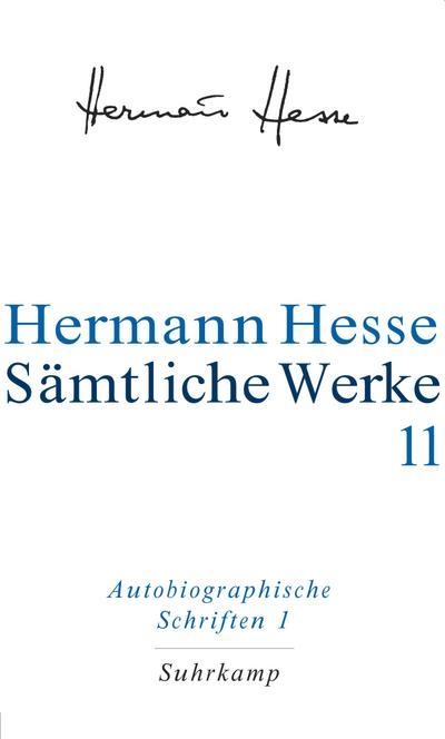 Autobiographische Schriften: Wanderung, Kurgast, Die Nürnberger Reise,: Hermann Hesse