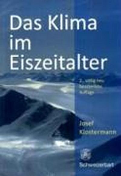 Das Klima im Eiszeitalter: Josef Klostermann