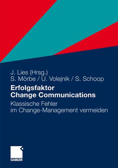 Erfolgsfaktor Change Communications : Klassische Fehler im Change-Management vermeiden - Simon Schoop