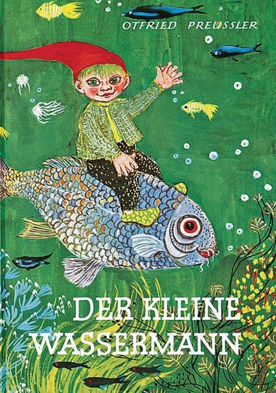 Der kleine Wassermann: Otfried Preußler